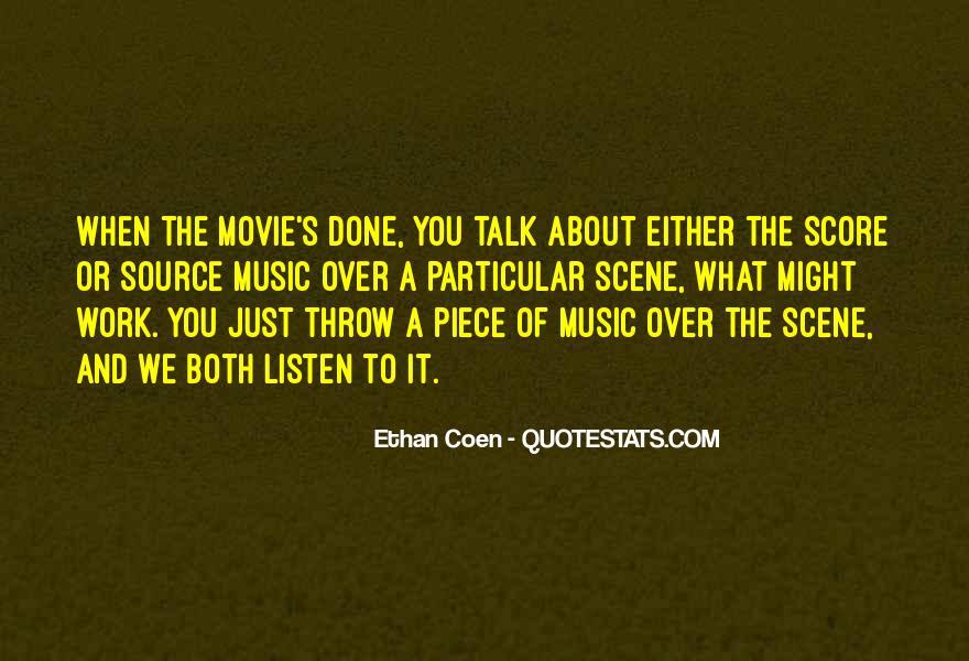 Ethan Coen Quotes #1600395
