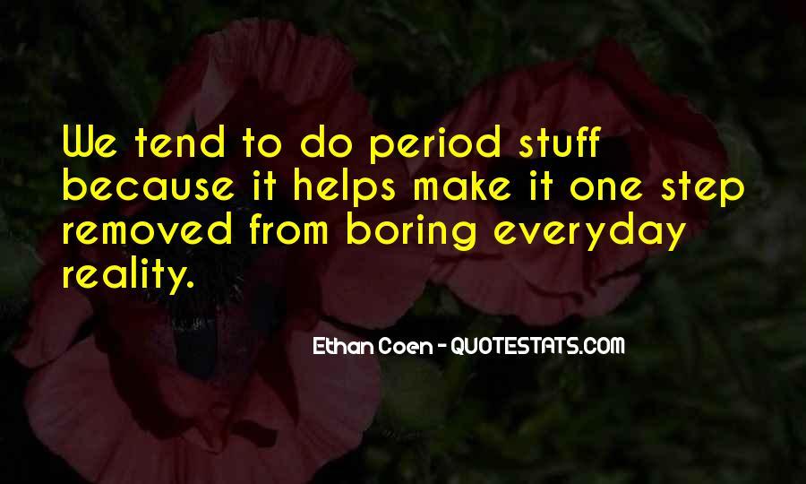 Ethan Coen Quotes #1821923