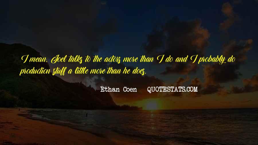 Ethan Coen Quotes #759993