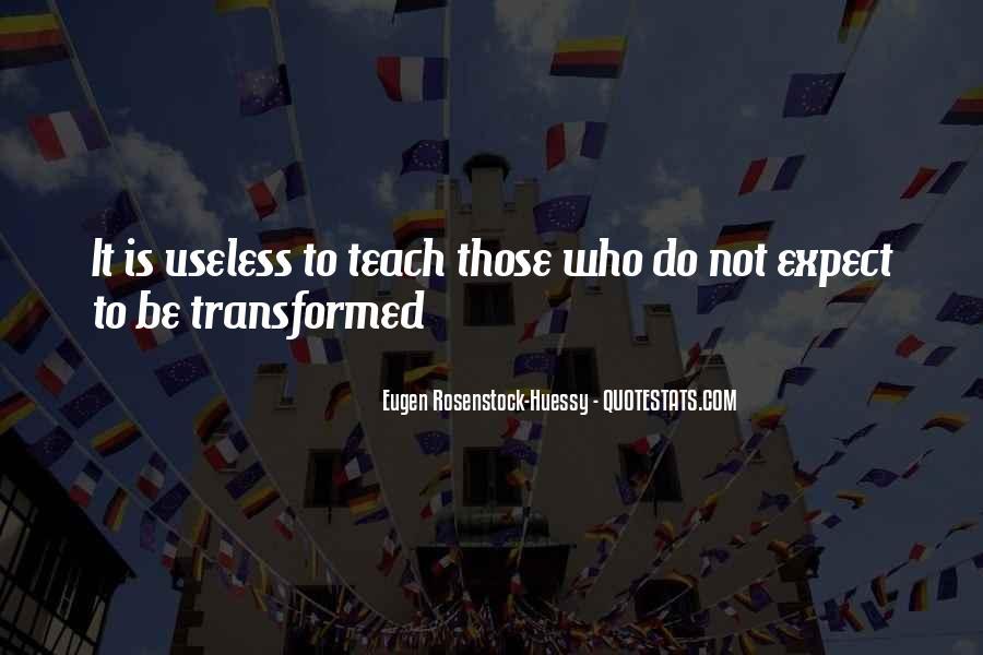 Eugen Rosenstock-Huessy Quotes #1146355
