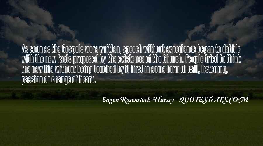 Eugen Rosenstock-Huessy Quotes #1388005