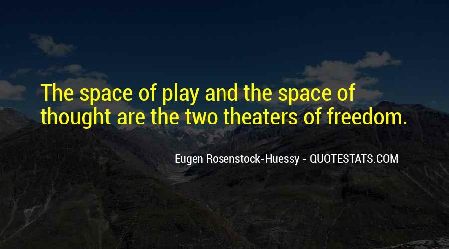 Eugen Rosenstock-Huessy Quotes #338212
