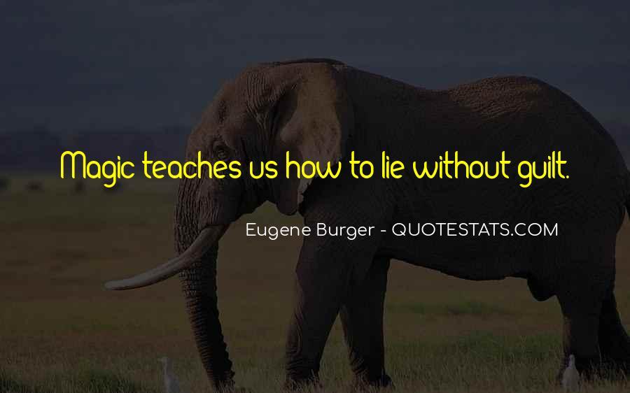 Eugene Burger Quotes #1434740