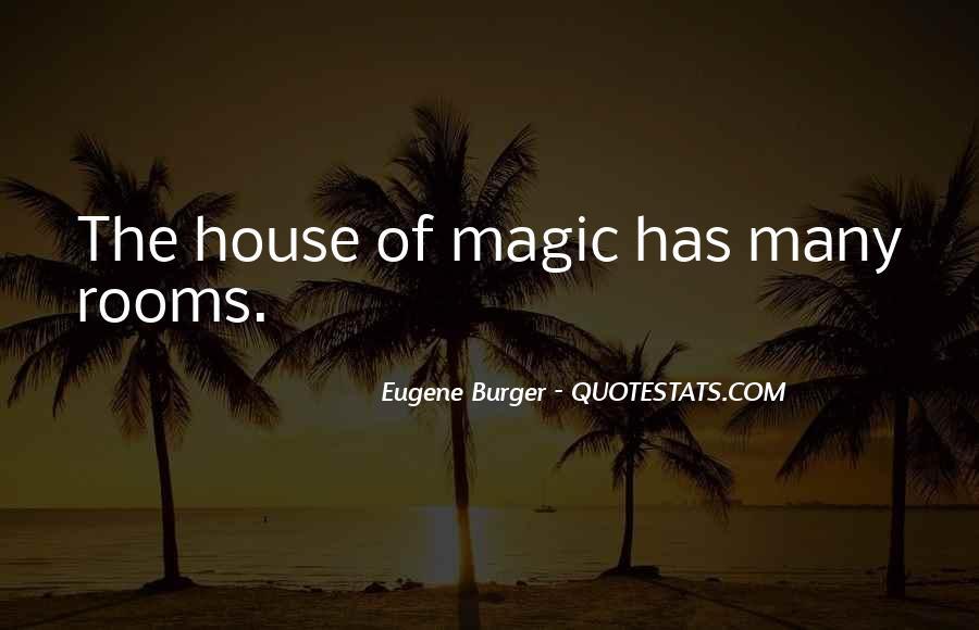 Eugene Burger Quotes #655455