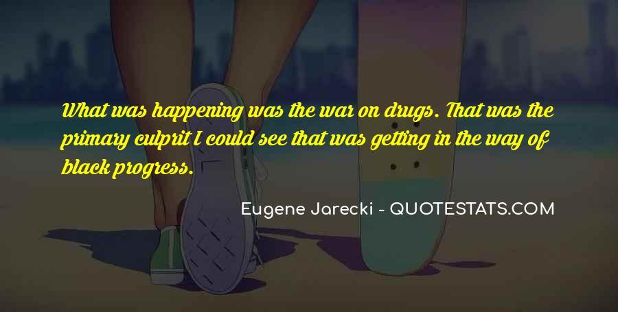 Eugene Jarecki Quotes #1029940