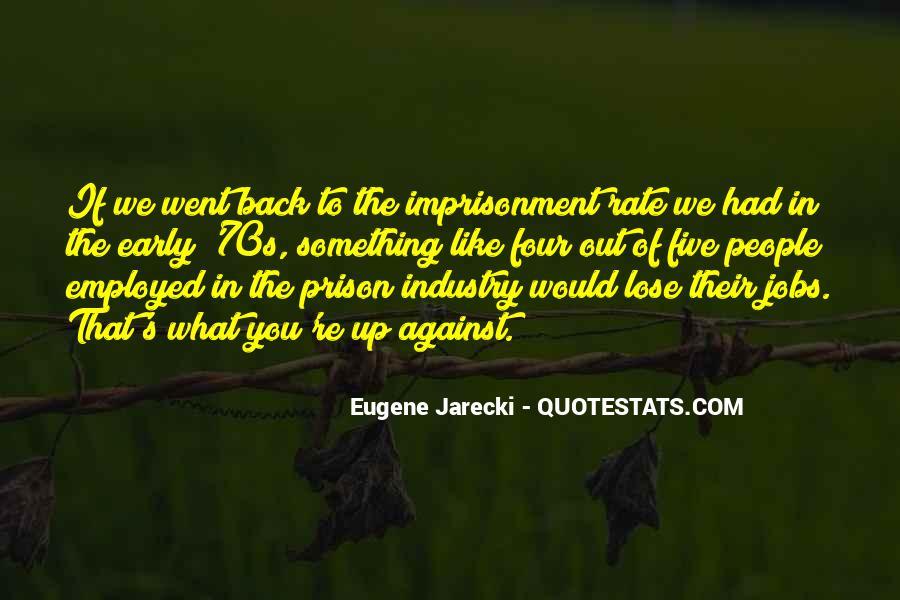 Eugene Jarecki Quotes #1132222