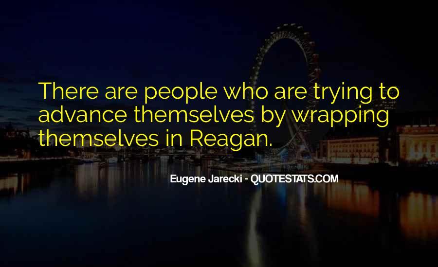 Eugene Jarecki Quotes #1739584
