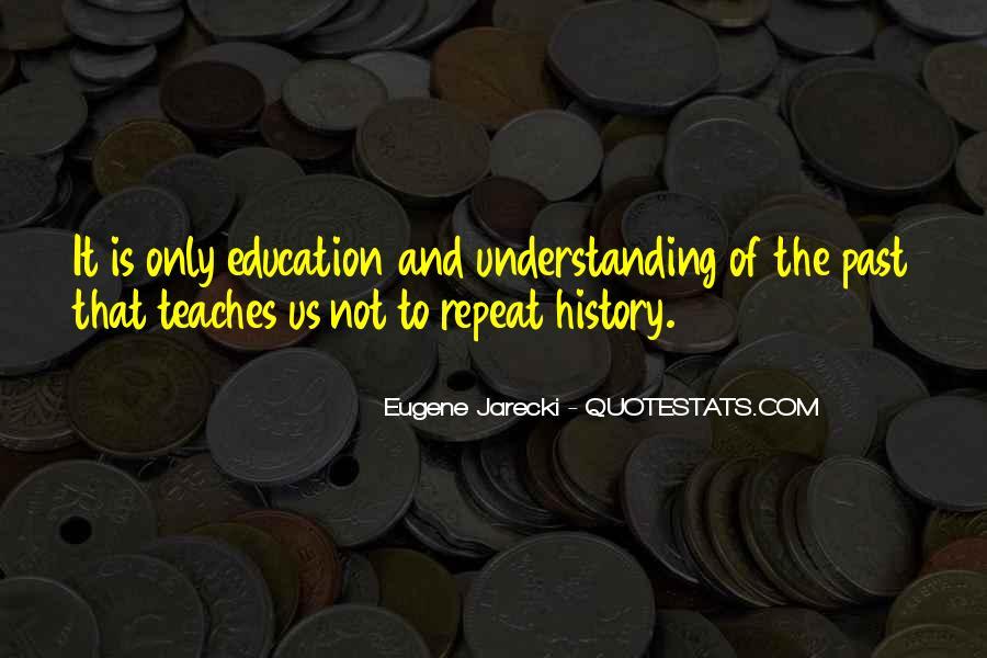 Eugene Jarecki Quotes #1856986