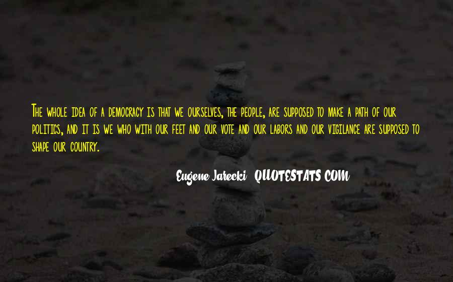 Eugene Jarecki Quotes #912048