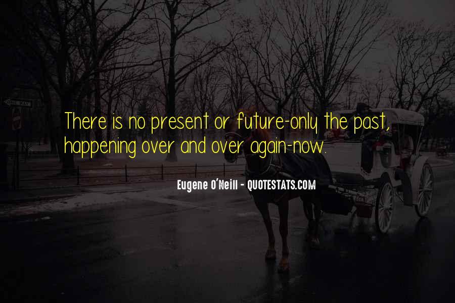 Eugene O'Neill Quotes #1009975