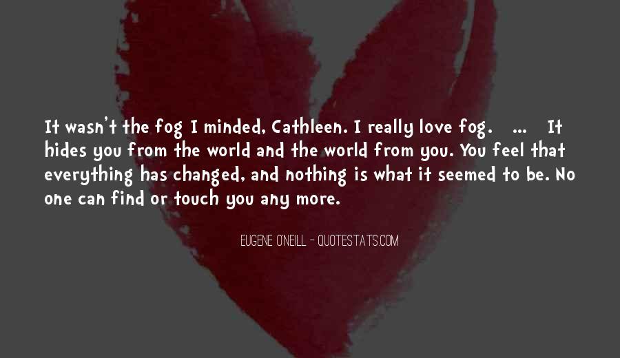 Eugene O'Neill Quotes #1033104