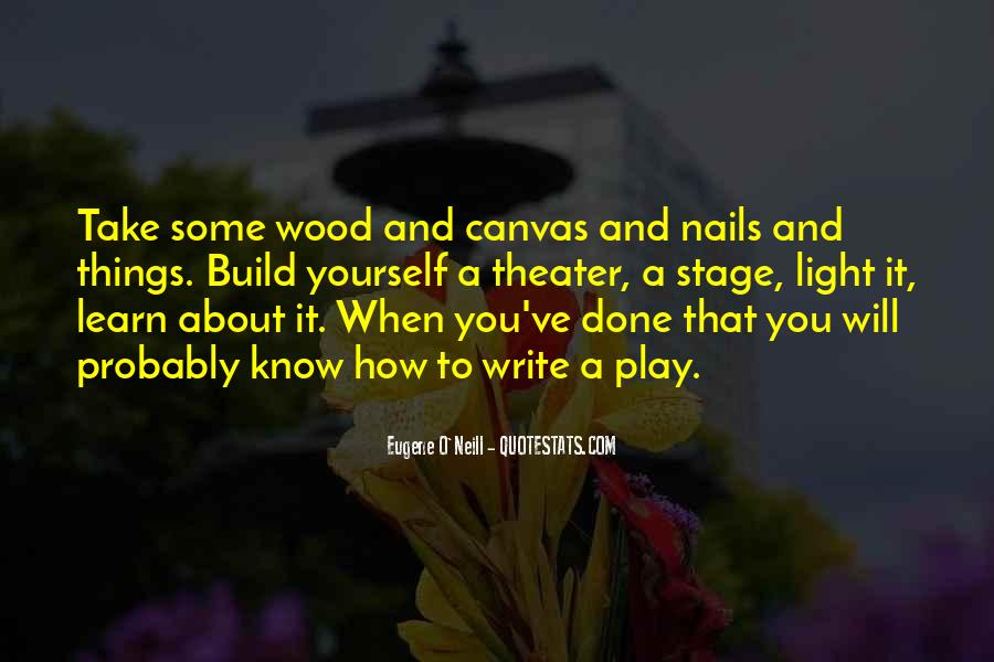 Eugene O'Neill Quotes #1115063