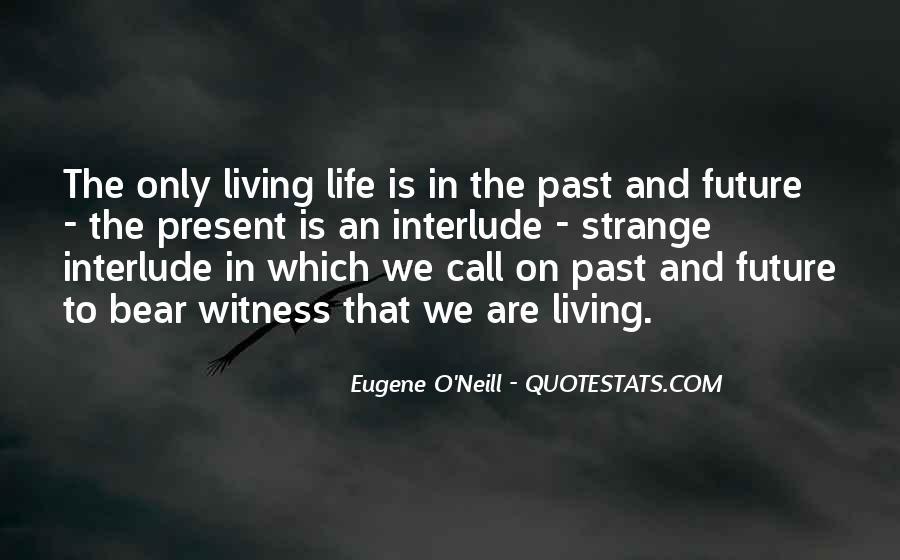 Eugene O'Neill Quotes #1191678