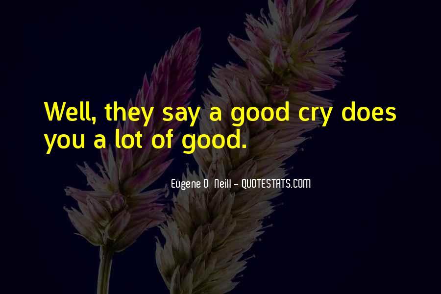 Eugene O'Neill Quotes #1201819