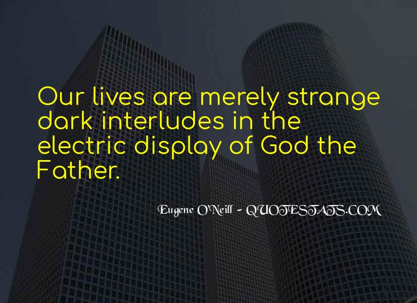 Eugene O'Neill Quotes #129539