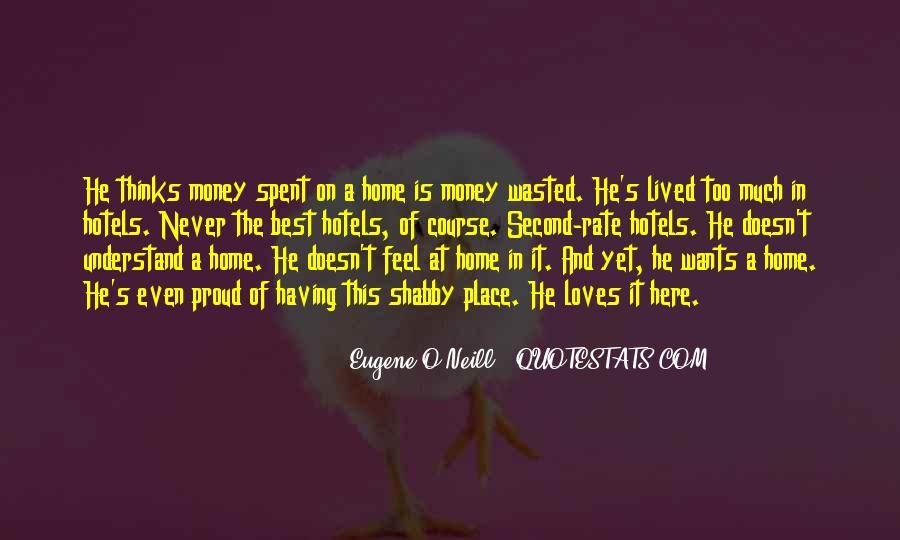 Eugene O'Neill Quotes #1301755