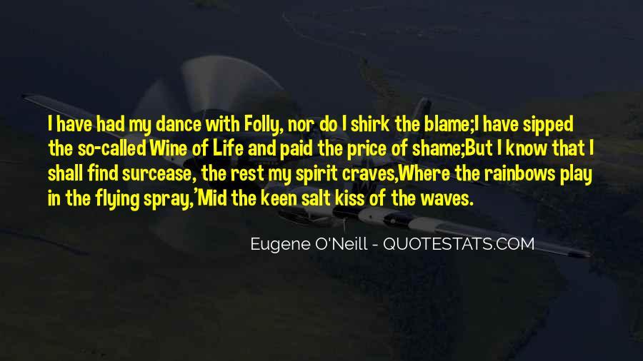 Eugene O'Neill Quotes #1321611