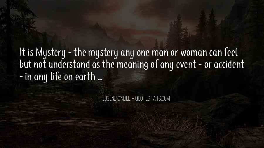 Eugene O'Neill Quotes #1401412