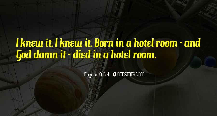 Eugene O'Neill Quotes #1477543