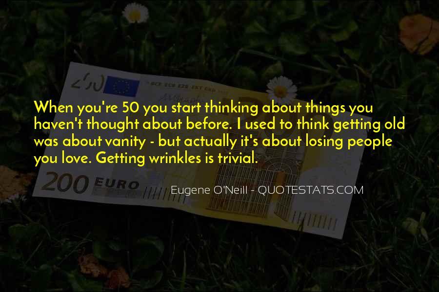 Eugene O'Neill Quotes #1482003