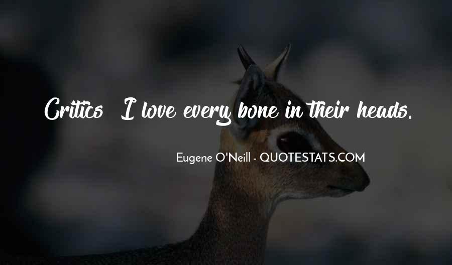 Eugene O'Neill Quotes #164388
