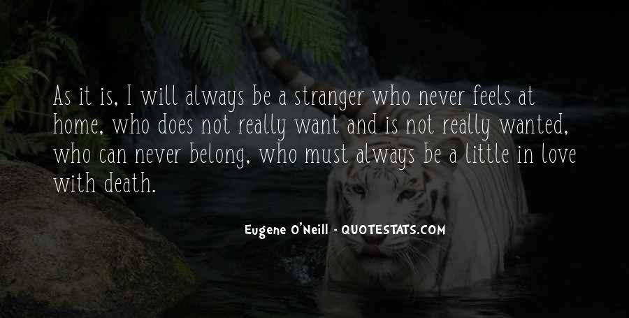 Eugene O'Neill Quotes #1702478