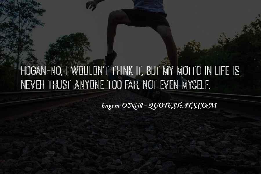 Eugene O'Neill Quotes #1706690