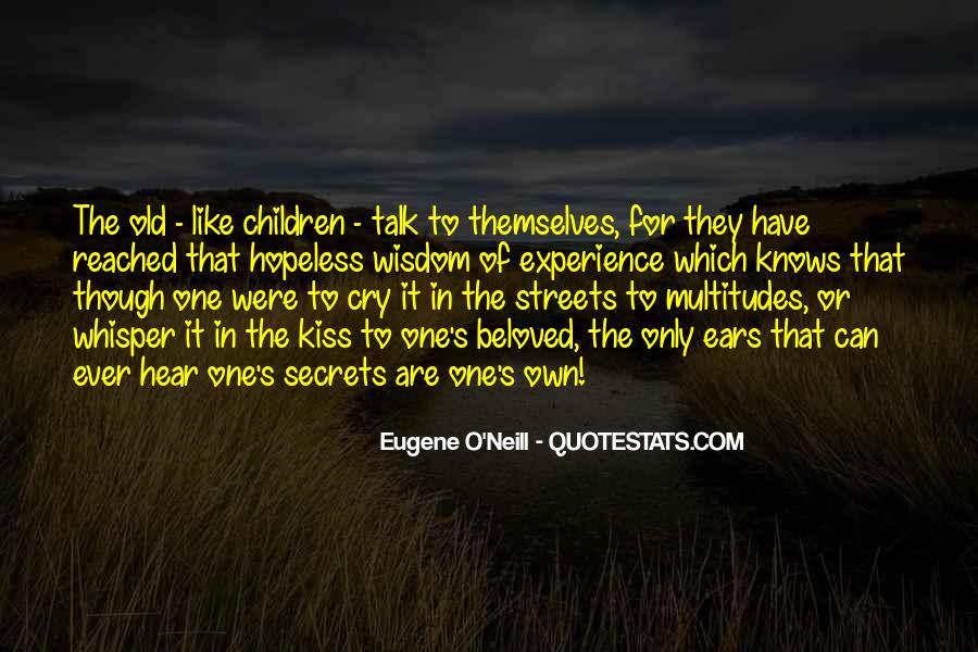 Eugene O'Neill Quotes #1722713