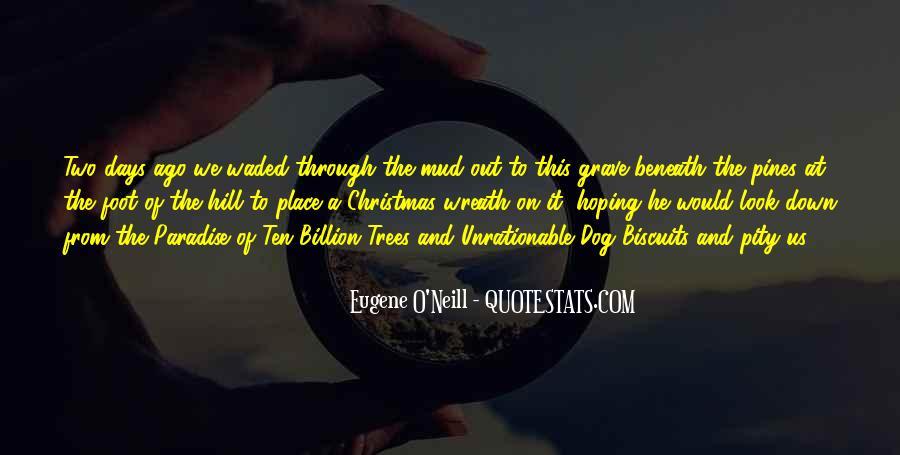 Eugene O'Neill Quotes #1800985