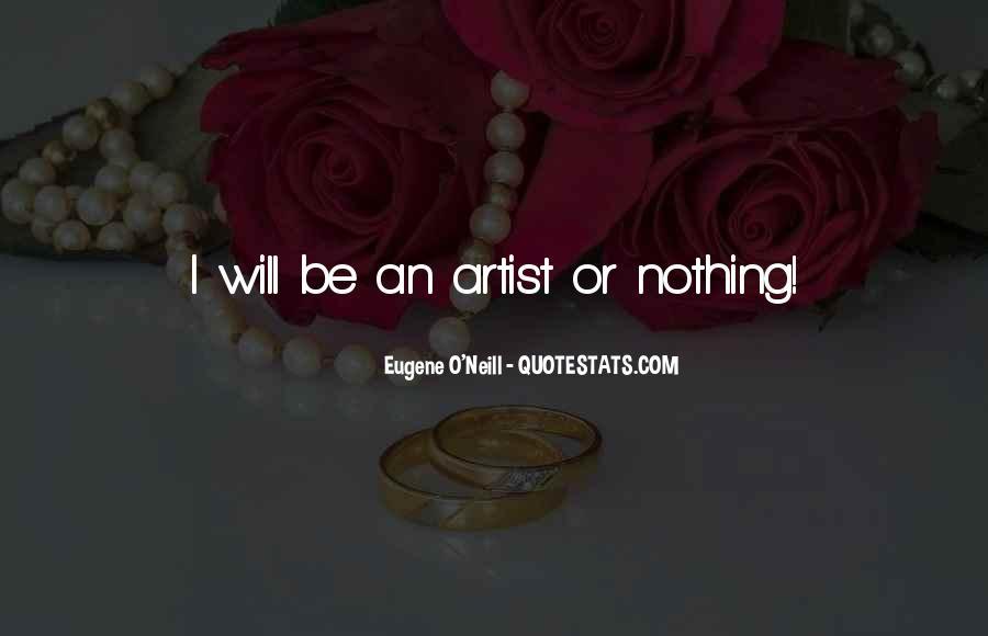 Eugene O'Neill Quotes #1803950