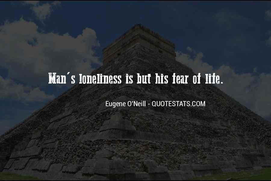 Eugene O'Neill Quotes #1827216