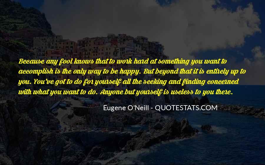 Eugene O'Neill Quotes #1836229
