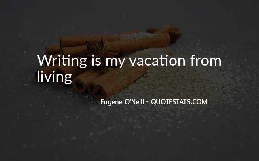 Eugene O'Neill Quotes #275208