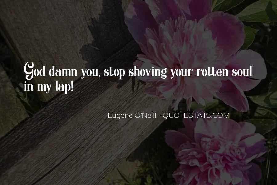 Eugene O'Neill Quotes #318622