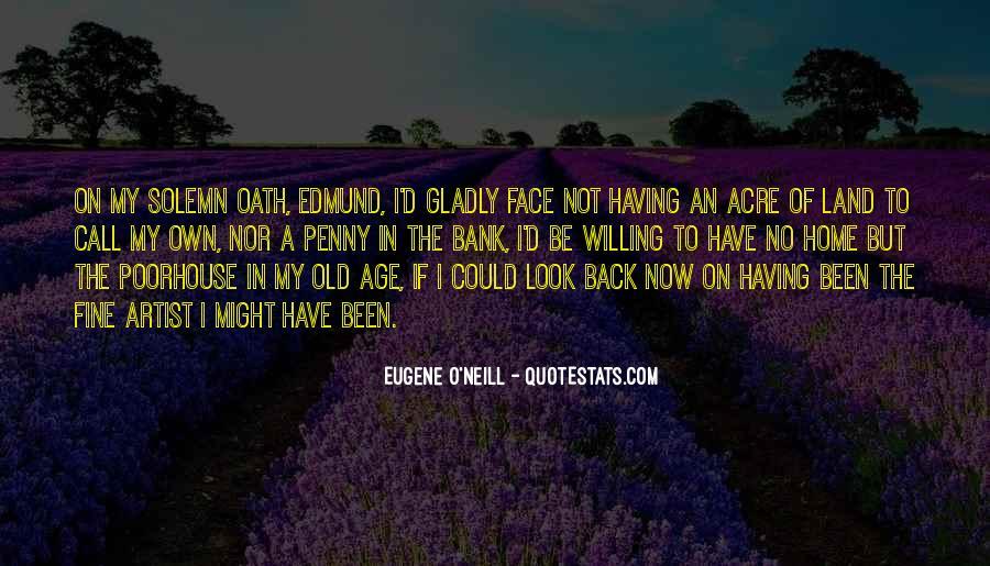 Eugene O'Neill Quotes #494503