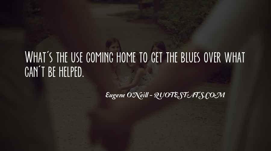 Eugene O'Neill Quotes #730652