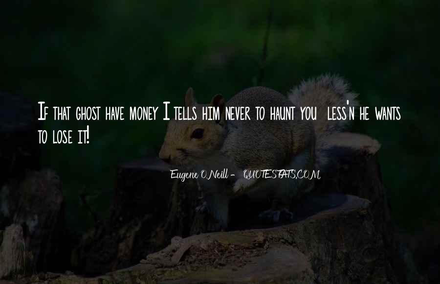 Eugene O'Neill Quotes #817894