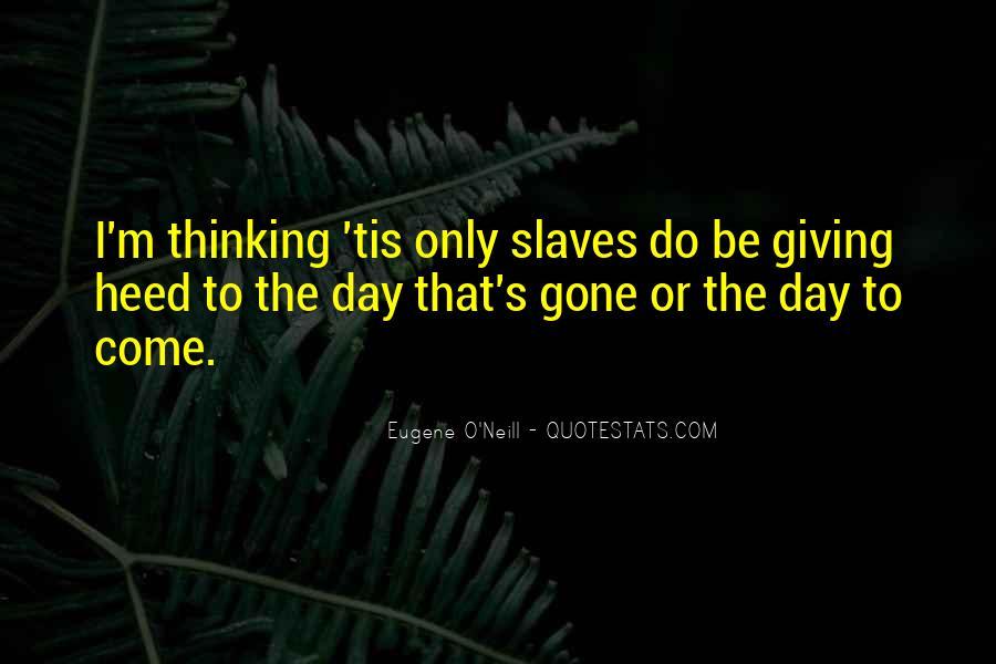Eugene O'Neill Quotes #885077