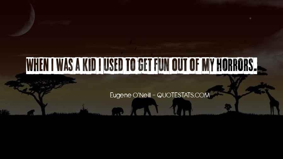 Eugene O'Neill Quotes #93116