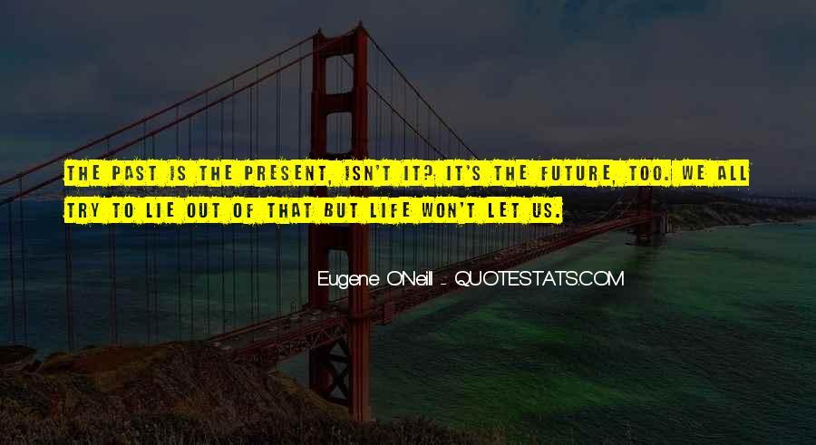 Eugene O'Neill Quotes #995611