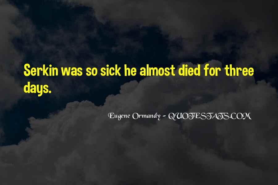 Eugene Ormandy Quotes #1030429