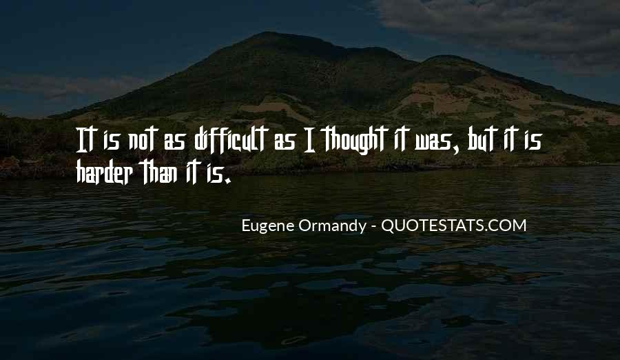 Eugene Ormandy Quotes #1055954