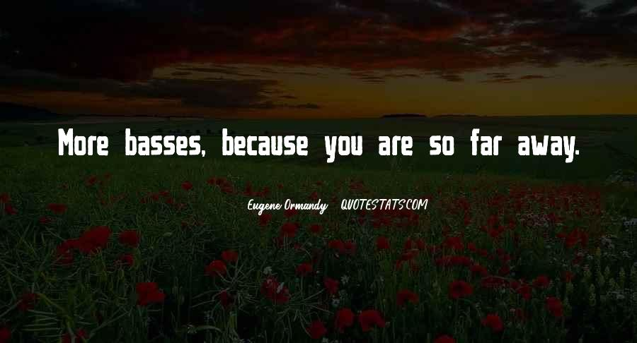 Eugene Ormandy Quotes #1066342