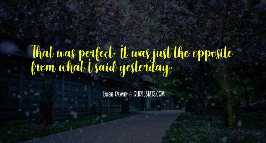 Eugene Ormandy Quotes #1125683