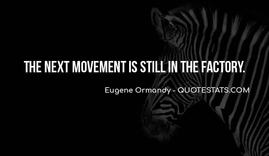 Eugene Ormandy Quotes #1156518