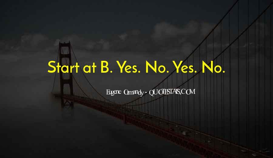 Eugene Ormandy Quotes #1342441