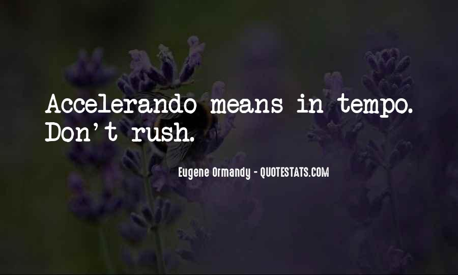 Eugene Ormandy Quotes #139732