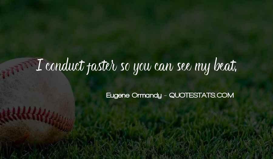 Eugene Ormandy Quotes #1427924