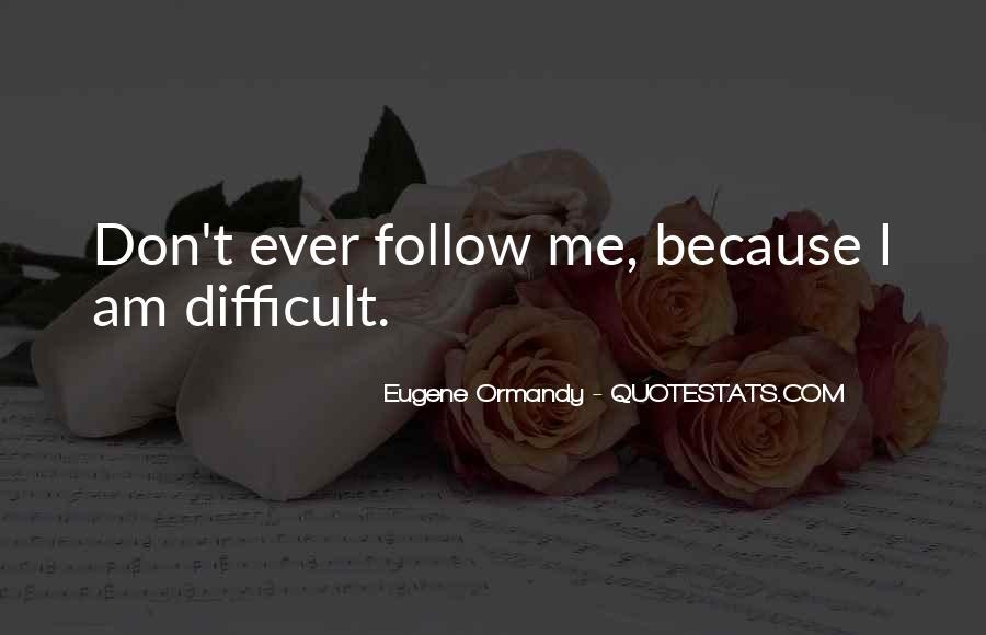 Eugene Ormandy Quotes #1802714