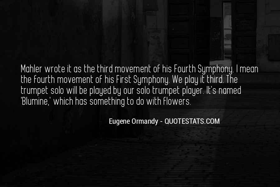 Eugene Ormandy Quotes #1812978